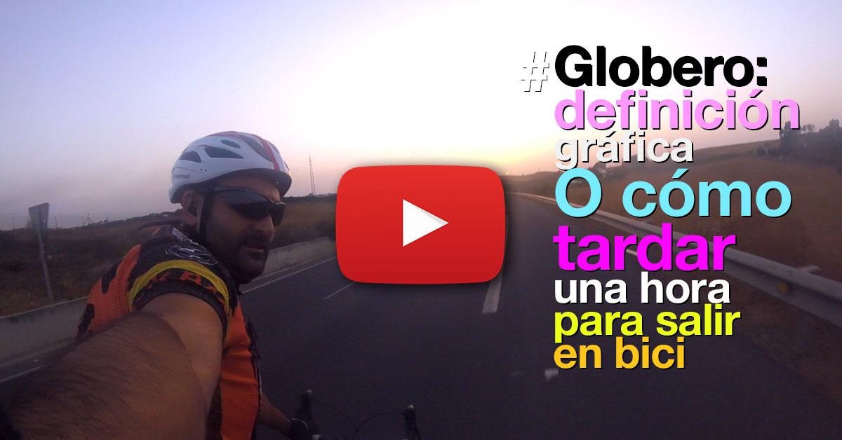 globero, definición gráfica, o cómo tardar una hora para salir en bici