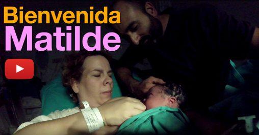 bienvenida-matilde-parto-nacimiento