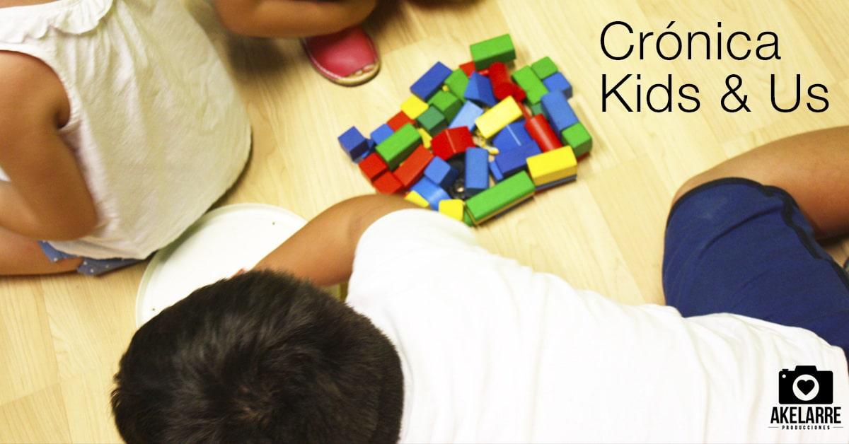 Crónica de Kids&Us