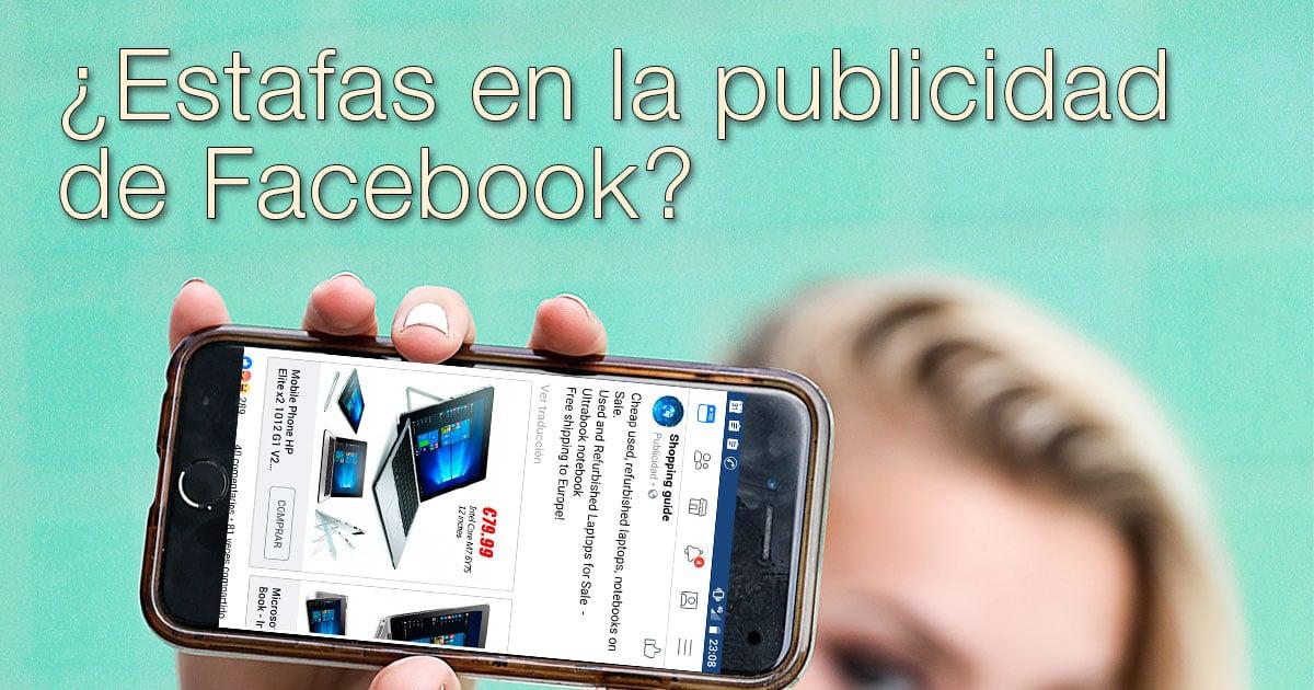 Estafas en la publicidad de Facebook.